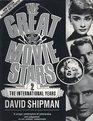 The great movie stars -- the international years