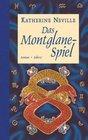 Das Montglane Spiel Roman