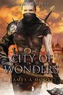 City of Wonders Seven Forges Book III