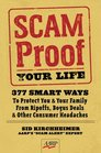 Scam-Proof Your Life: 377 Smart Ways to Protect You & Your Family from Ripoffs, Bogus Deals & Other Consumer Headaches (AARP)