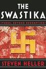 The Swastika Symbol Beyond Redemption