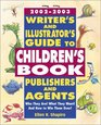2002-2003 Writer's  Illustrator's Guide to Children's Book Publishers and Agents