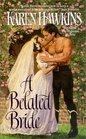 A Belated Bride (Abduction/Seduction, Bk 2)