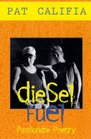 Diesel Fuel Passionate Poetry