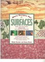 More Recipes for Surfaces New and Exciting Ideas for Decorative Paint Finishes