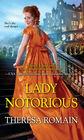 Lady Notorious (Royal Rewards, Bk 4)
