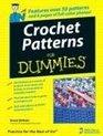 Crochet Patterns For Dummies (For Dummies (Sports & Hobbies))