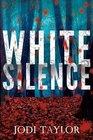 White Silence (Elizabeth Cage, Bk 1)