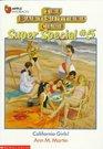 California Girls! (Baby-Sitters Club Super Special, Bk 5)