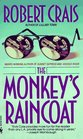 The Monkey's Raincoat (Elvis Cole and Joe Pike, Bk 1)