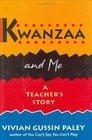 Kwanzaa and Me A Teacher's Story