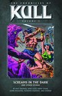 The Chronicles of Kull Volume 3 Screams in the Dark and Other Stories