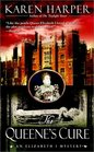 The Queene's Cure (Elizabeth I, Bk 4)