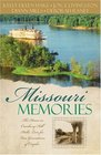 Missouri Memories Beyond the Memories / The Pretend Family / Finishing Touches / Finally Home