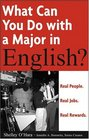 What Can You Do with a Major in English  Real people Real jobs Real rewards