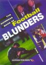 The Guinness Book of Football Blunders