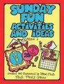 Sunday Fun Activities  Ideas Book Volume 1  Finch Family Games  18 Gospel Activities  Games