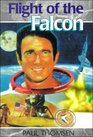 Flight of the Falcon: The Thrilling Adventures of Colonel Jim Irwin