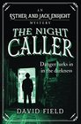 The Night Caller Danger lurks in the darkness