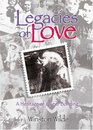 Legacies of Love: A Heritage of Queer Bonding