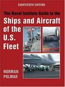 Naval Institute Guide to the Ships and Aircraft of the US Fleet 18th Edition