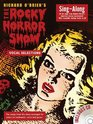 """The Rocky Horror Show"""" (Sing Along)"""