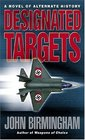 Designated Targets (Axis of Time, Bk 2)