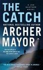 The Catch A Joe Gunther Novel