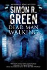 Dead Man Walking A country house murder mystery with a supernatural twist
