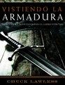 Vistiendo La Armadura