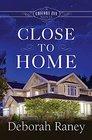 Close to Home A Chicory Inn Novel - Book 4