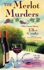 The Merlot Murders A Wine Country Mystery