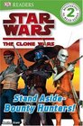 Stand Aside---Bounty Hunters