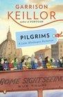 Pilgrims A Lake Wobegon Romance