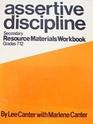Assertive Discipline: Resource Materials Workbook, Secondary, 7-12