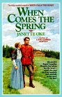 When Comes the Spring (Canadian West, Bk 2)