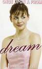 Dream (Once Upon a Prom, Bk 1)