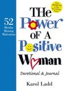 The Power of a Positive Woman Devotional  Journal 52 Monday Morning Motivations