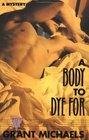 A Body to Dye For  (Stan Kraychik, Bk 1)