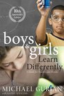 Boys and Girls Learn Differently A Guide for Teachers and Parents Revised 10th Anniversary Edition