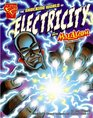 The Shocking World of Electricity With Max Axiom, Super Scientist (Graphic Science (Graphic Novels))
