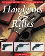 Handguns  Rifles The Finest Weapons from Around the World