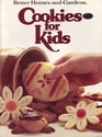 Cookies for Kids (Better Homes and Gardens)