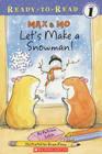 Max  Mo Let's Make a Snowman