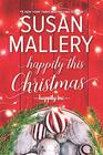 Happily This Christmas: A Novel (Happily Inc)