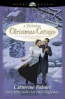 A Victorian Christmas Cottage (HeartQuest Anthologies)