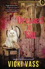 Dressed To Kill An Antique Hunters Mystery 5
