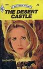 The Desert Castle (Harlequin Romance, No 1945)