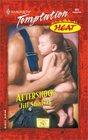 Aftershock (Heat) (Harlequin Temptation, No 845)