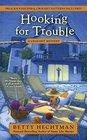 Hooking for Trouble (Crochet, Bk 11)